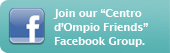 "Join our ""Centro d'Ompio Friends"" Facebook Group."